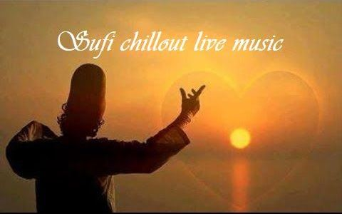 Sufi chillout live music