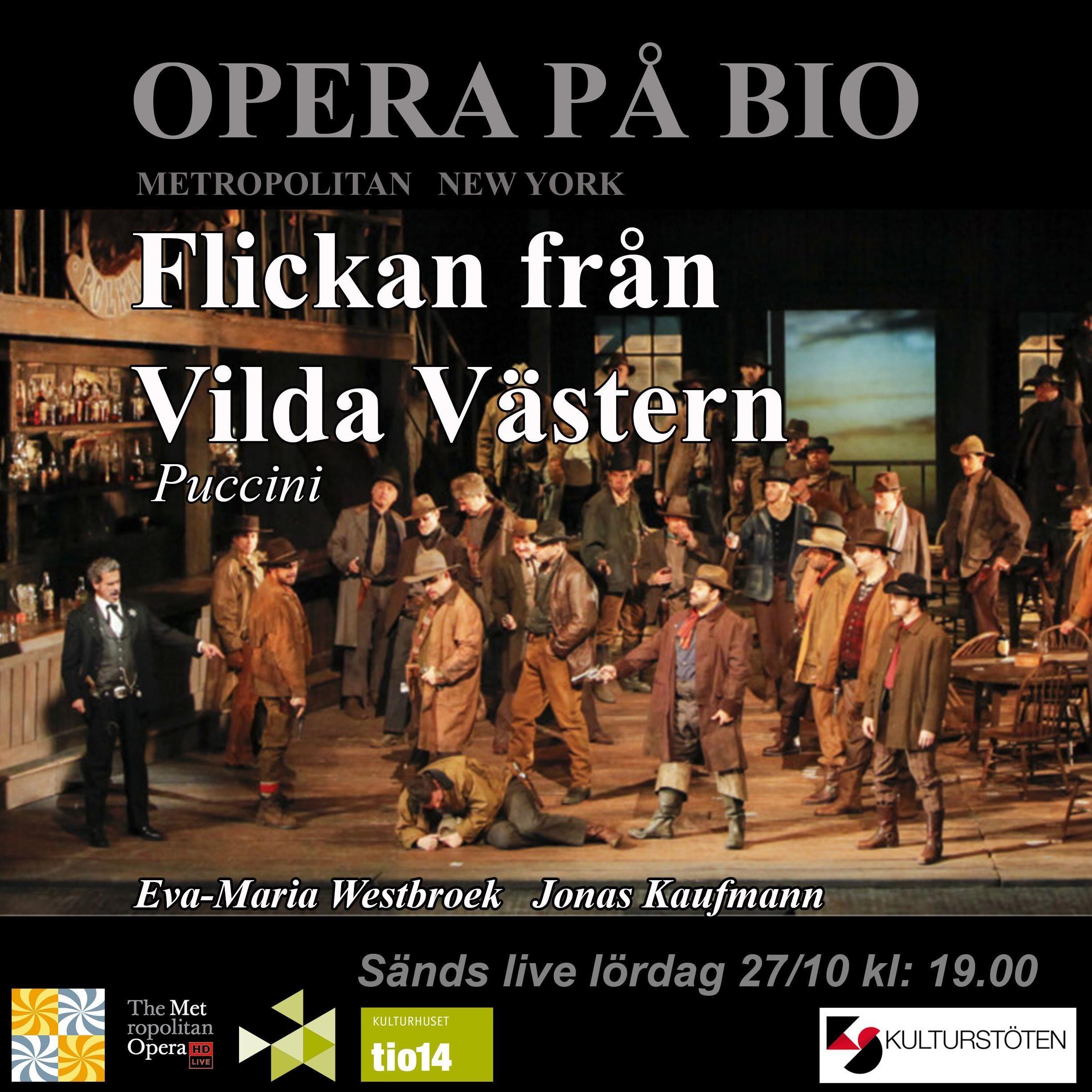 Opera på bio - Flickan från Vildavästern