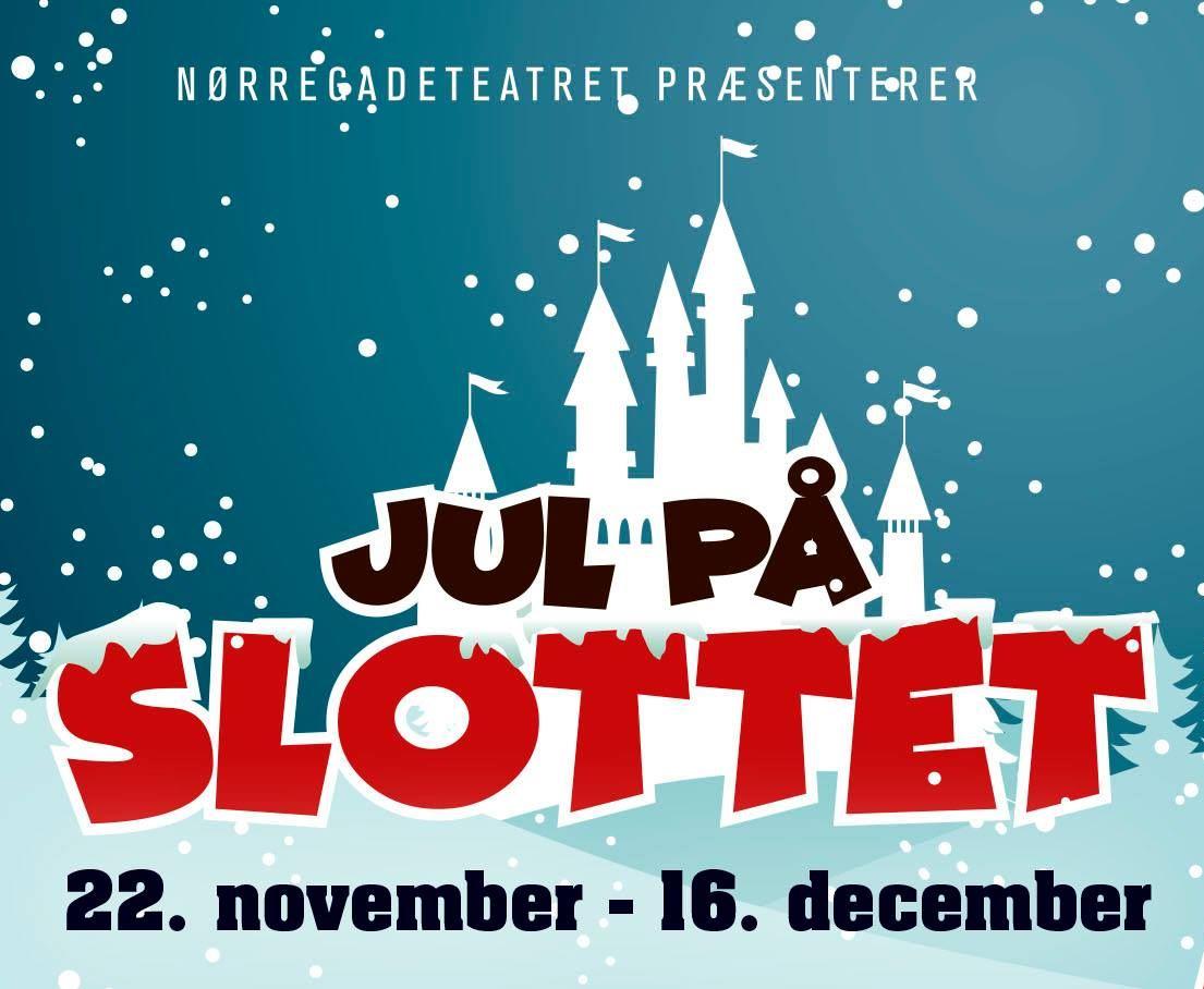 Jul på Slottet - årets familieforestilling på Nørregade Teateret i Maribo.