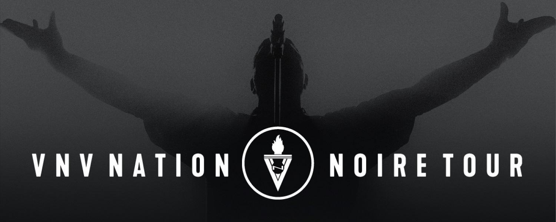 VNV NATION – NOIRE TOUR