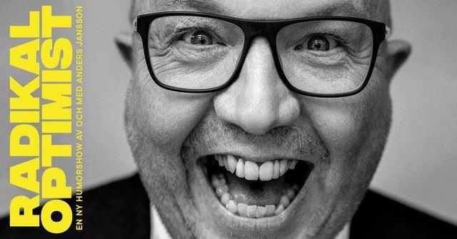 Radikal Optimist – En humorshow av och med Anders Jansson