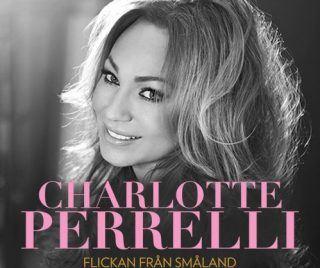 Charlotte Perrelli- Flickan från Småland