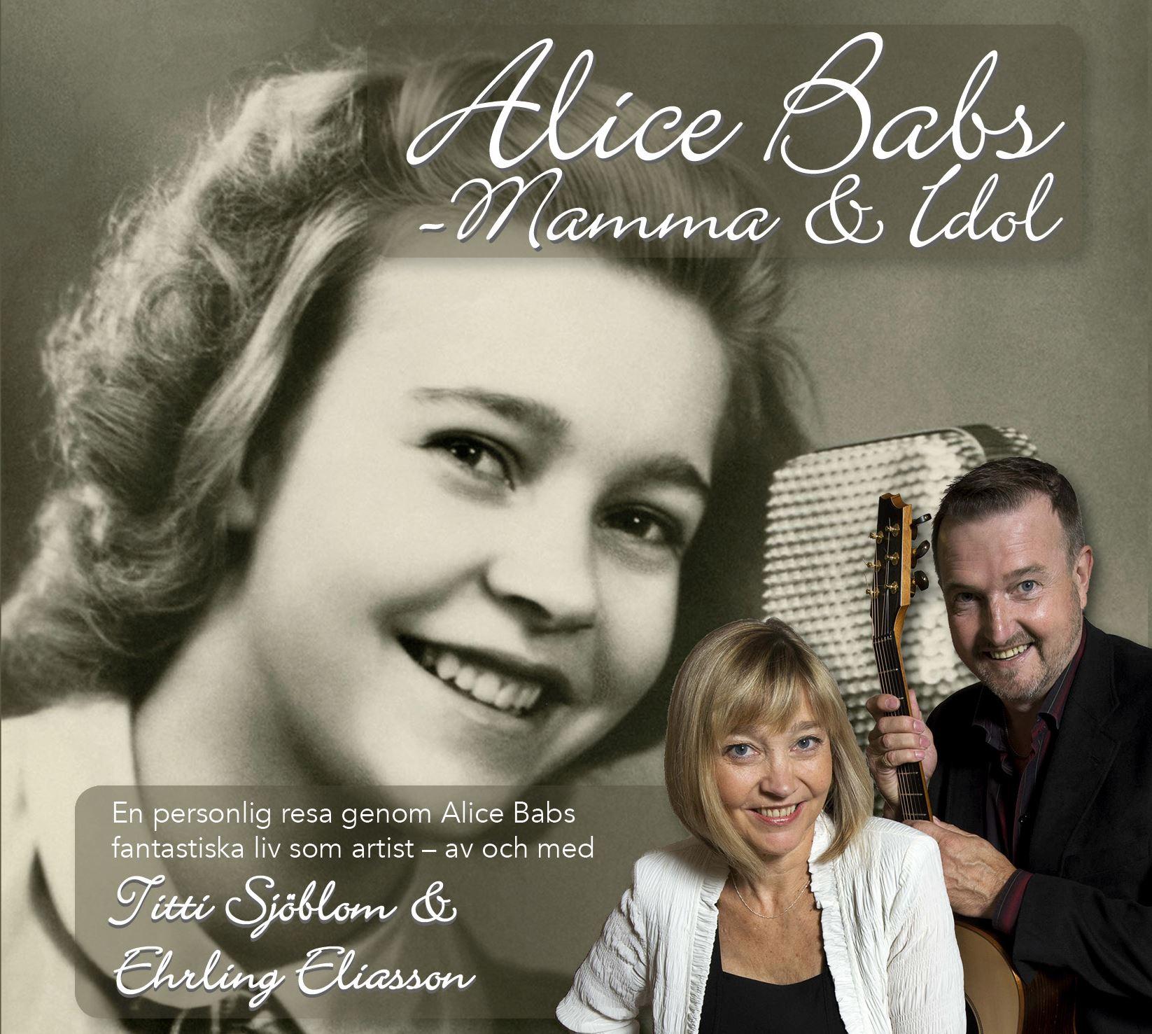 Musiksoppa: Titti Sjöblom och Ehrling Eliasson – Alice Babs, mamma och idol
