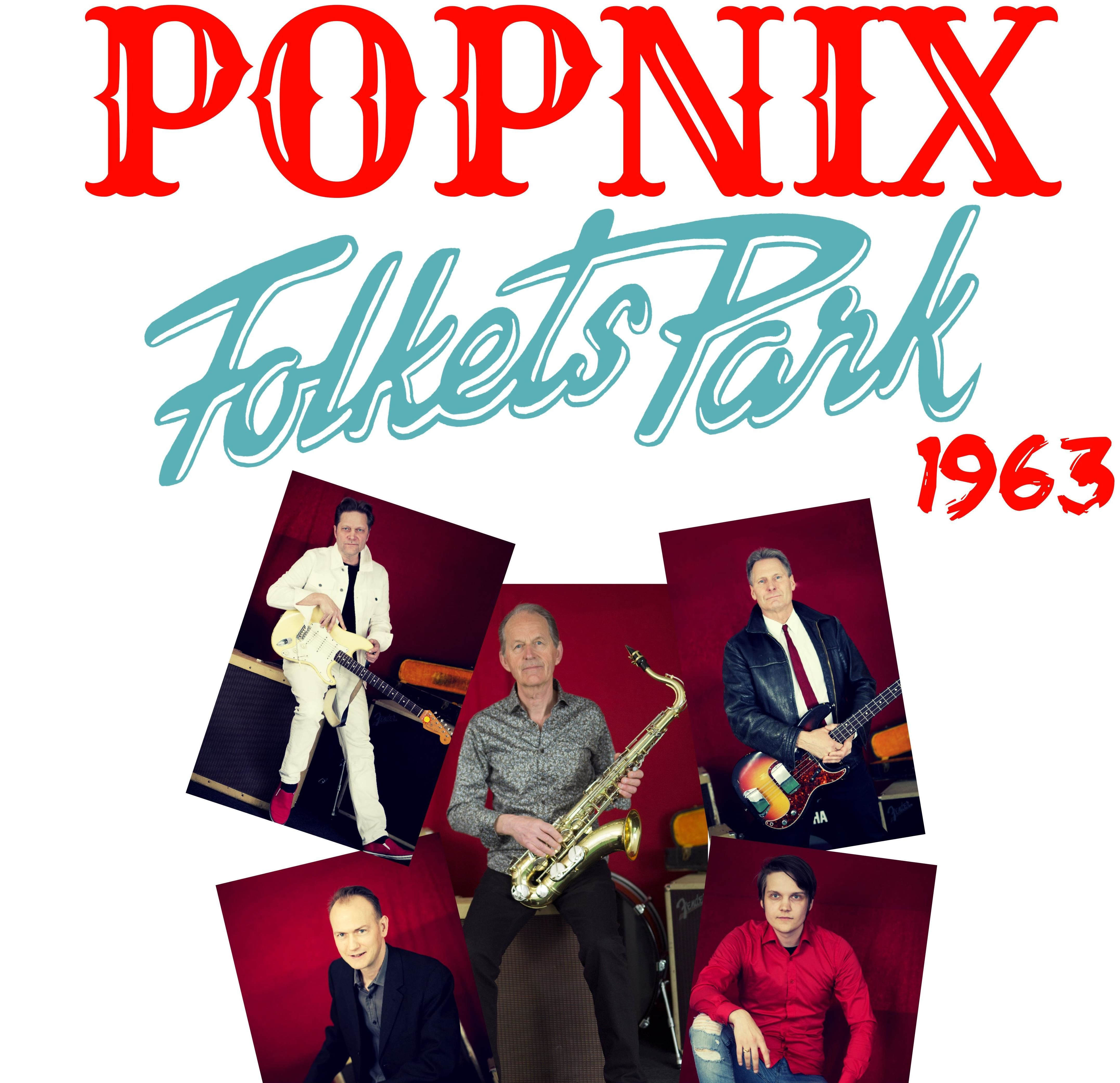 Popnix, Minns du Folkets Park?