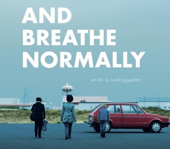 AND BREATHE NORMALLY - Vännäs filmstudio