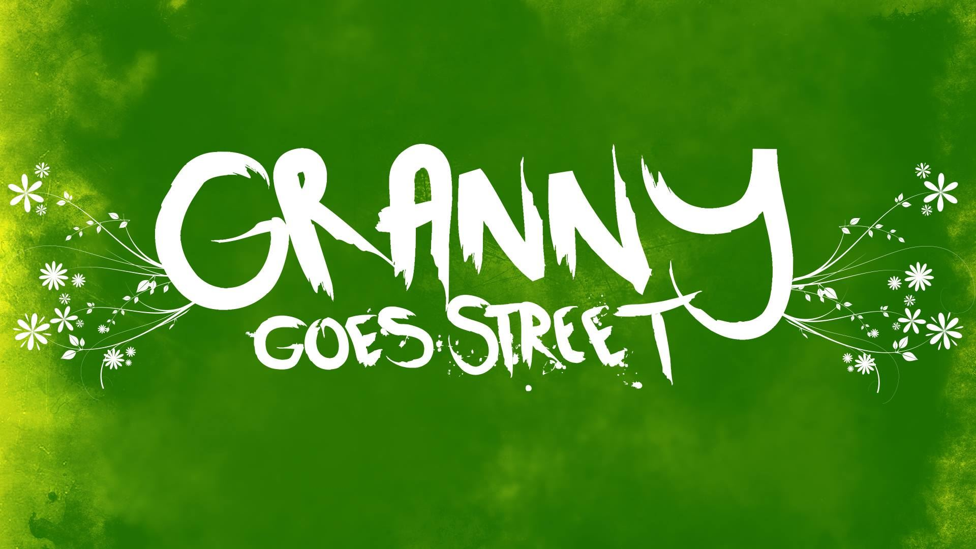 Granny Goes Street