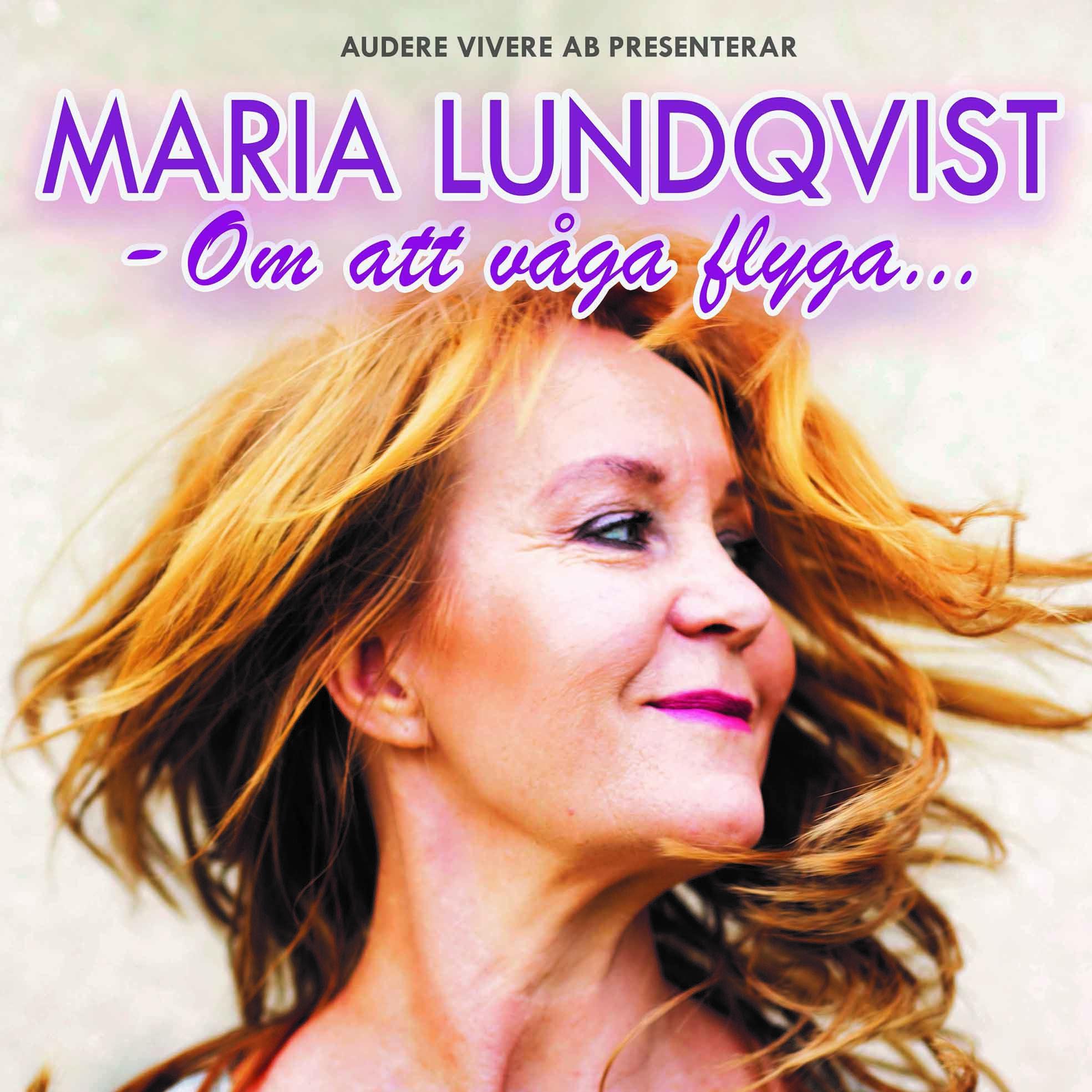 Om att våga flyga - Maria Lundqvist