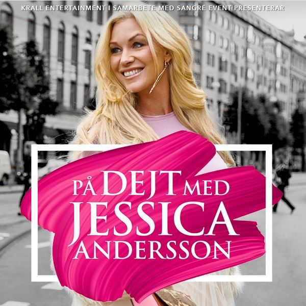 PÅ DEJT MED – JESSICA ANDERSSON