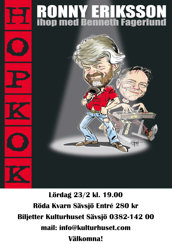 Hopkok Ronny Eriksson tillsammans med Benneth Fagerlund