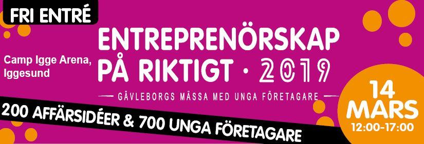 Entreprenörskap på Riktigt 2019 - Gävleborgs största mässa med unga företagare