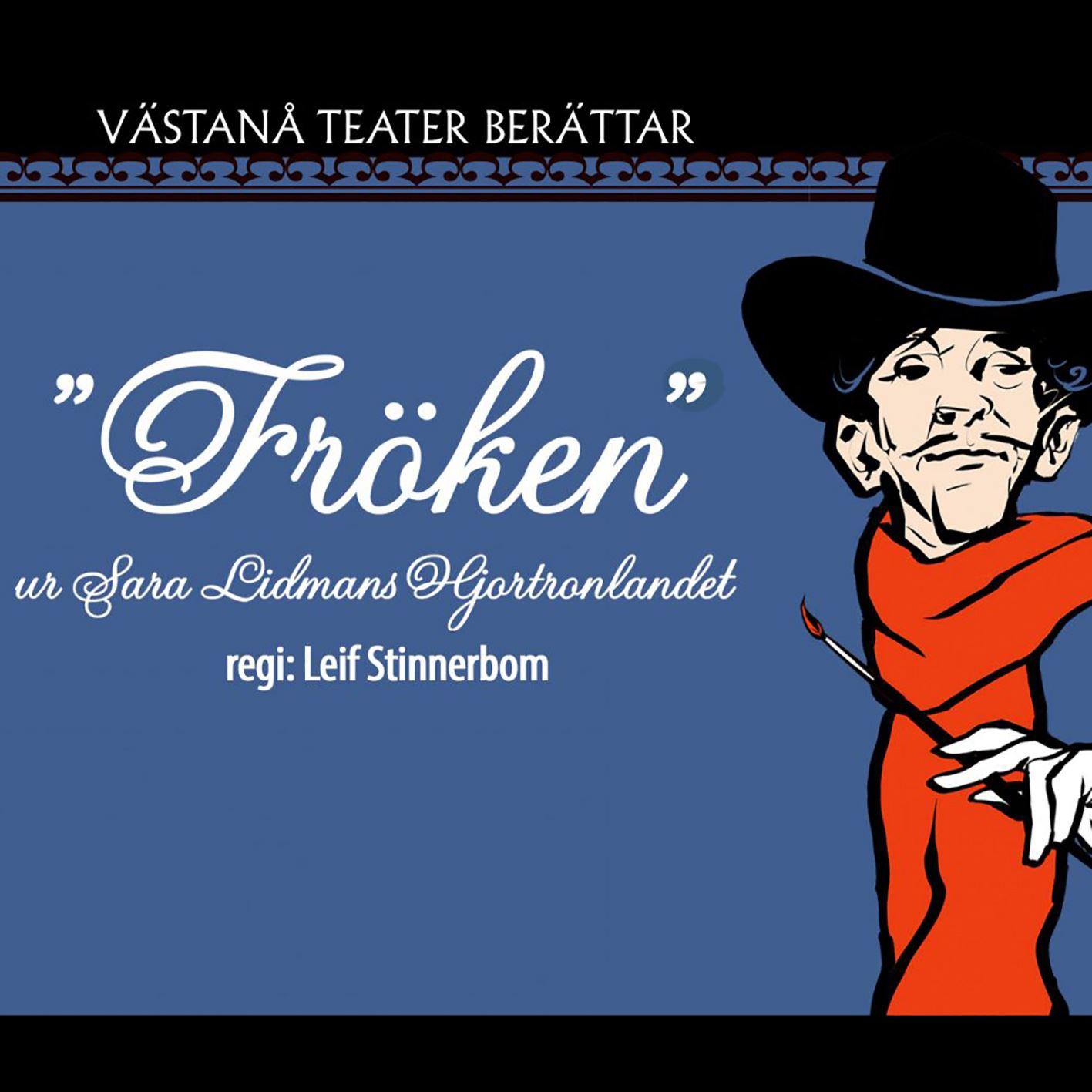 Fröken - Västanå Teater