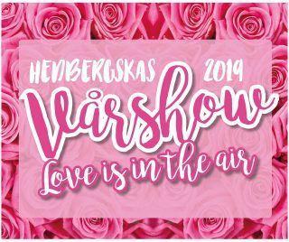 Hedbergskas Vårshow- Love is in the air