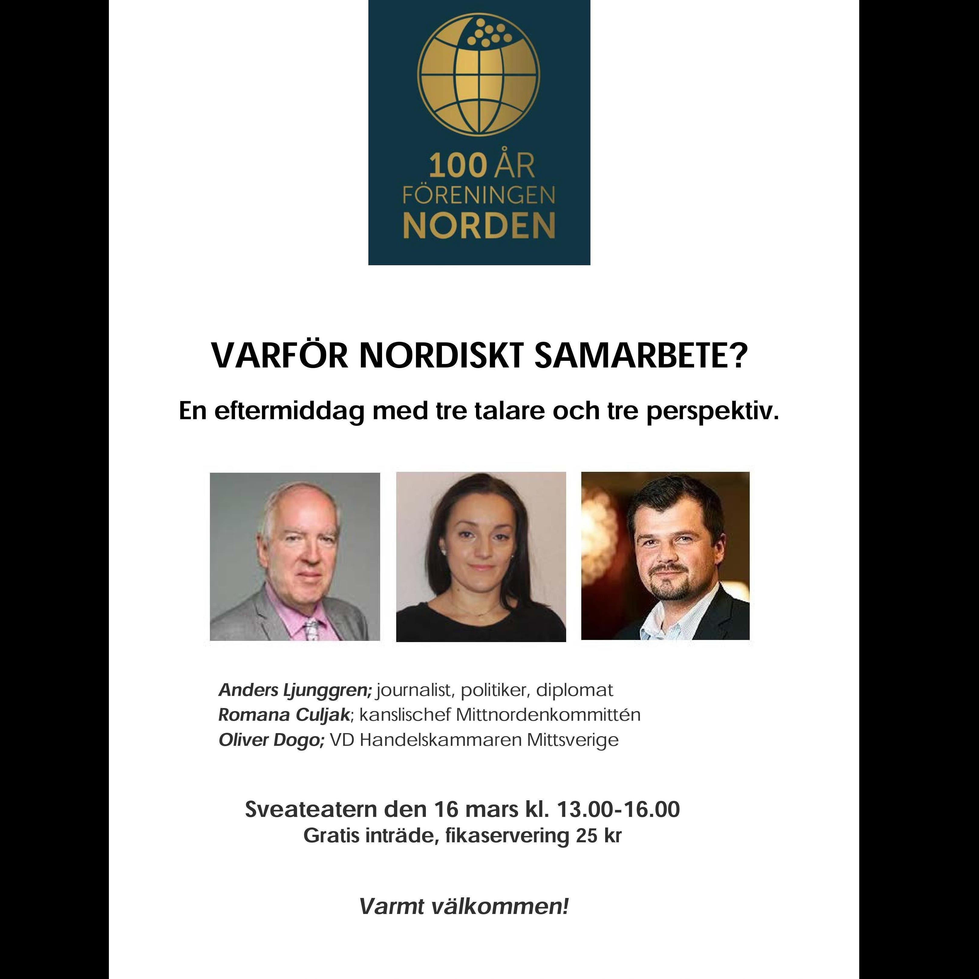 Föreningen Norden 100 år – Varför nordiskt samarbete?