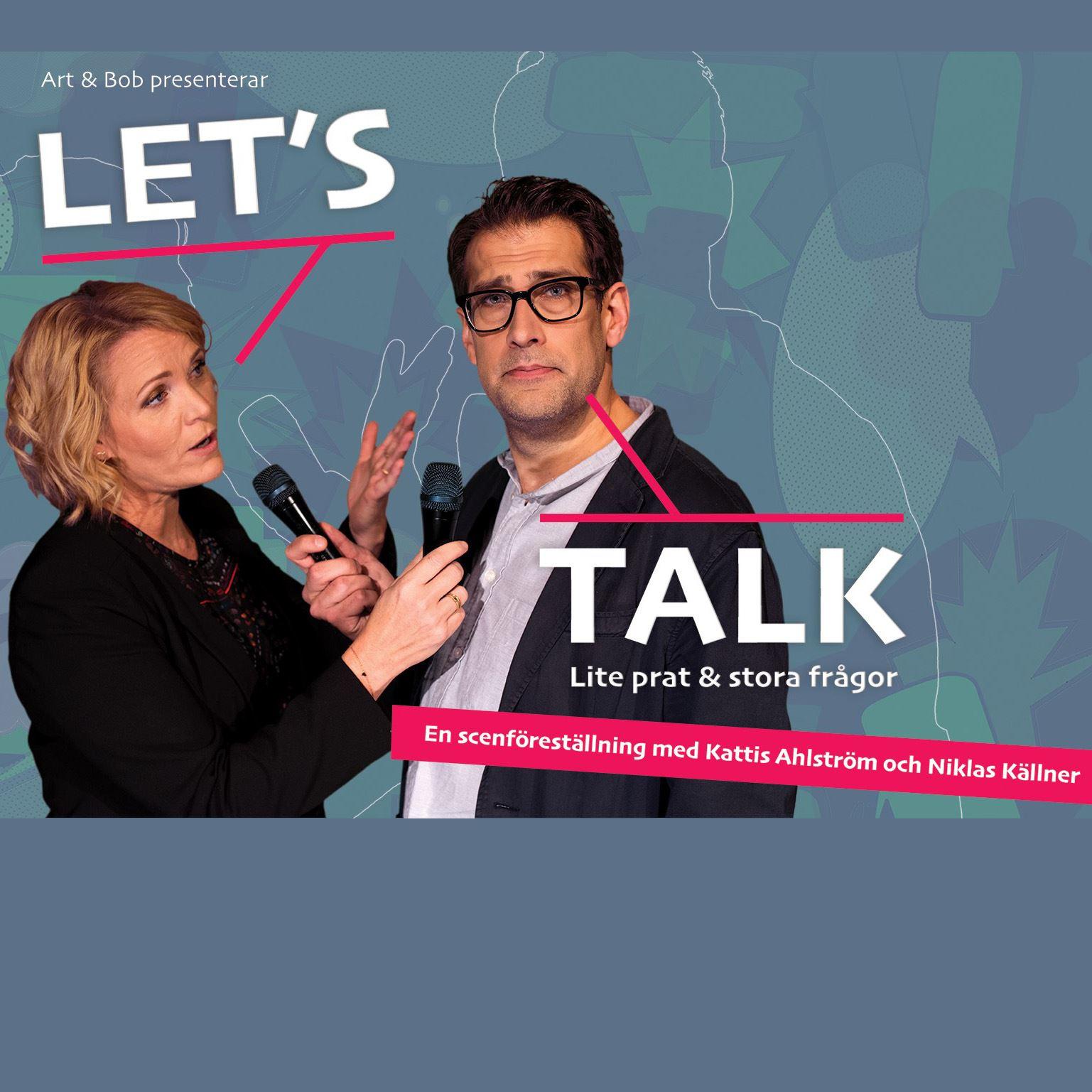 Let´s talk - Kattis Ahlström & Niklas Källner