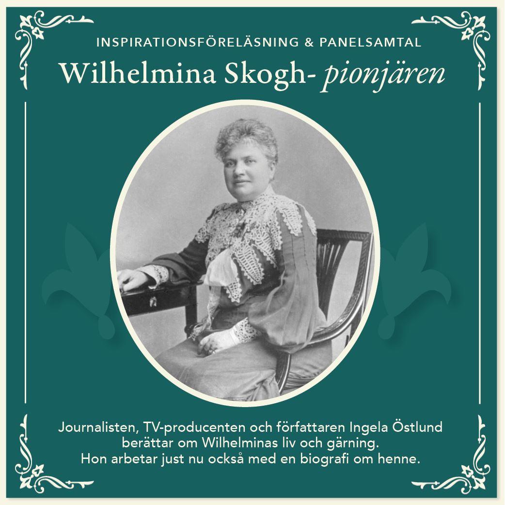 Inspirationsföreläsning om Wilhelmina Skogh