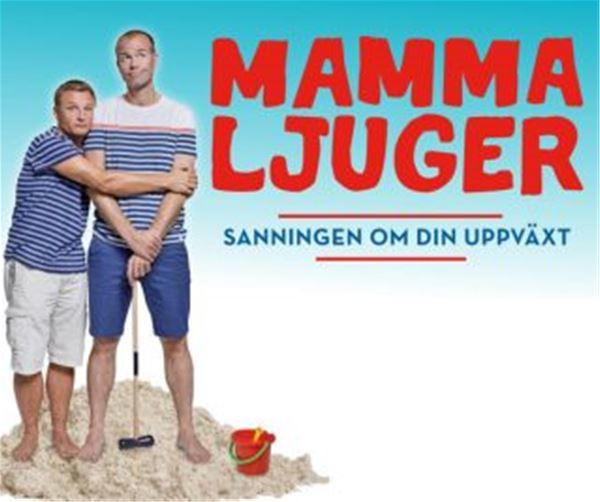 MAMMA LJUGER! - sanningen om din uppväxt