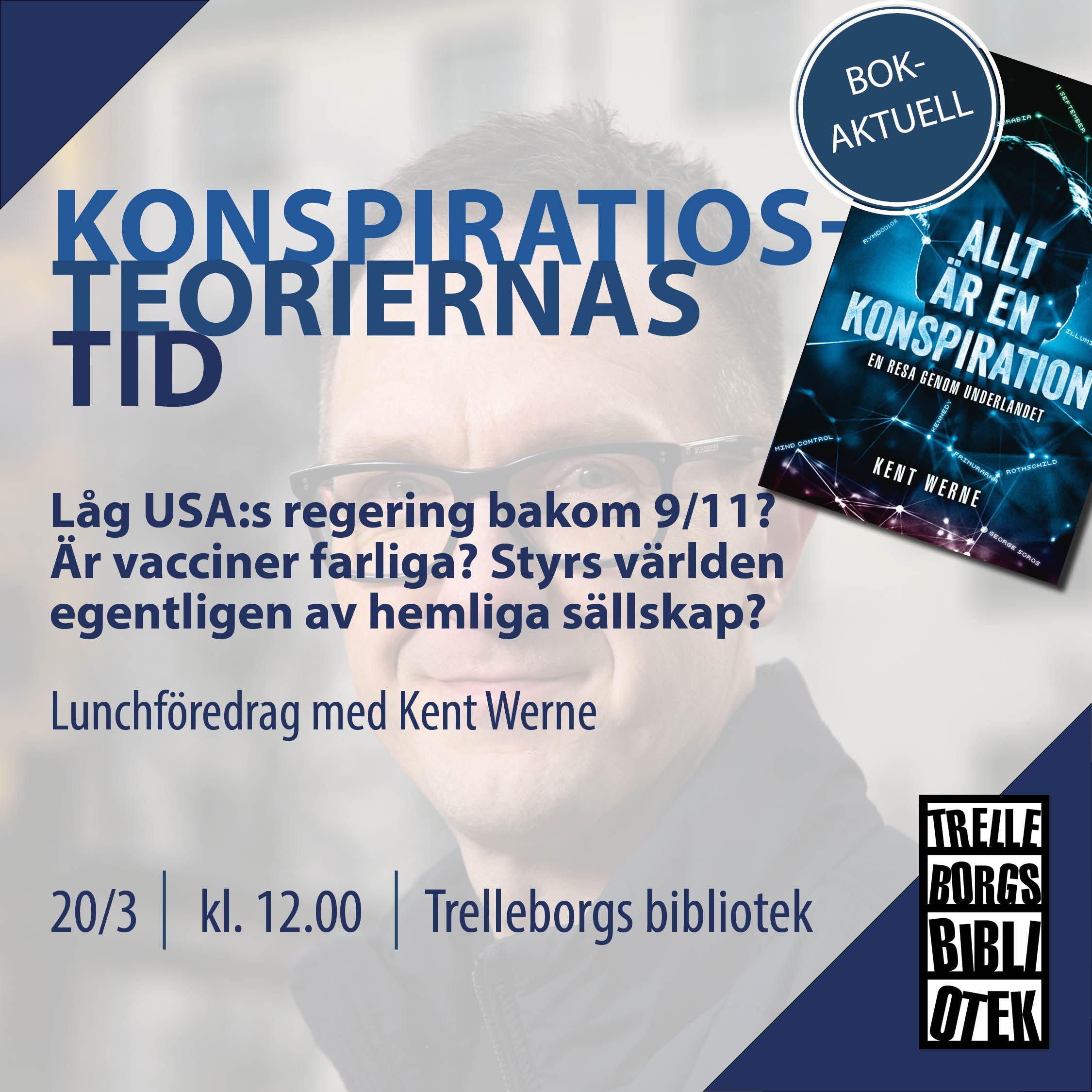Lunchföredrag: Konspirationsteoriernas tid