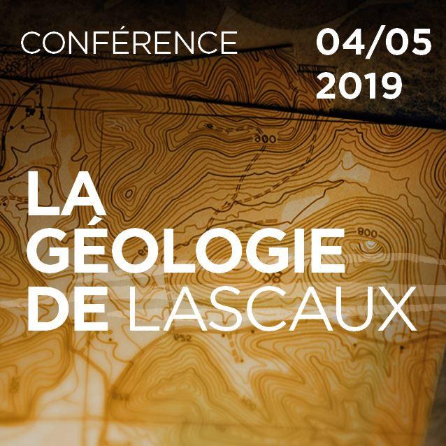 Conférence à Lascaux 04/05/2019 : La géologie de Lascaux