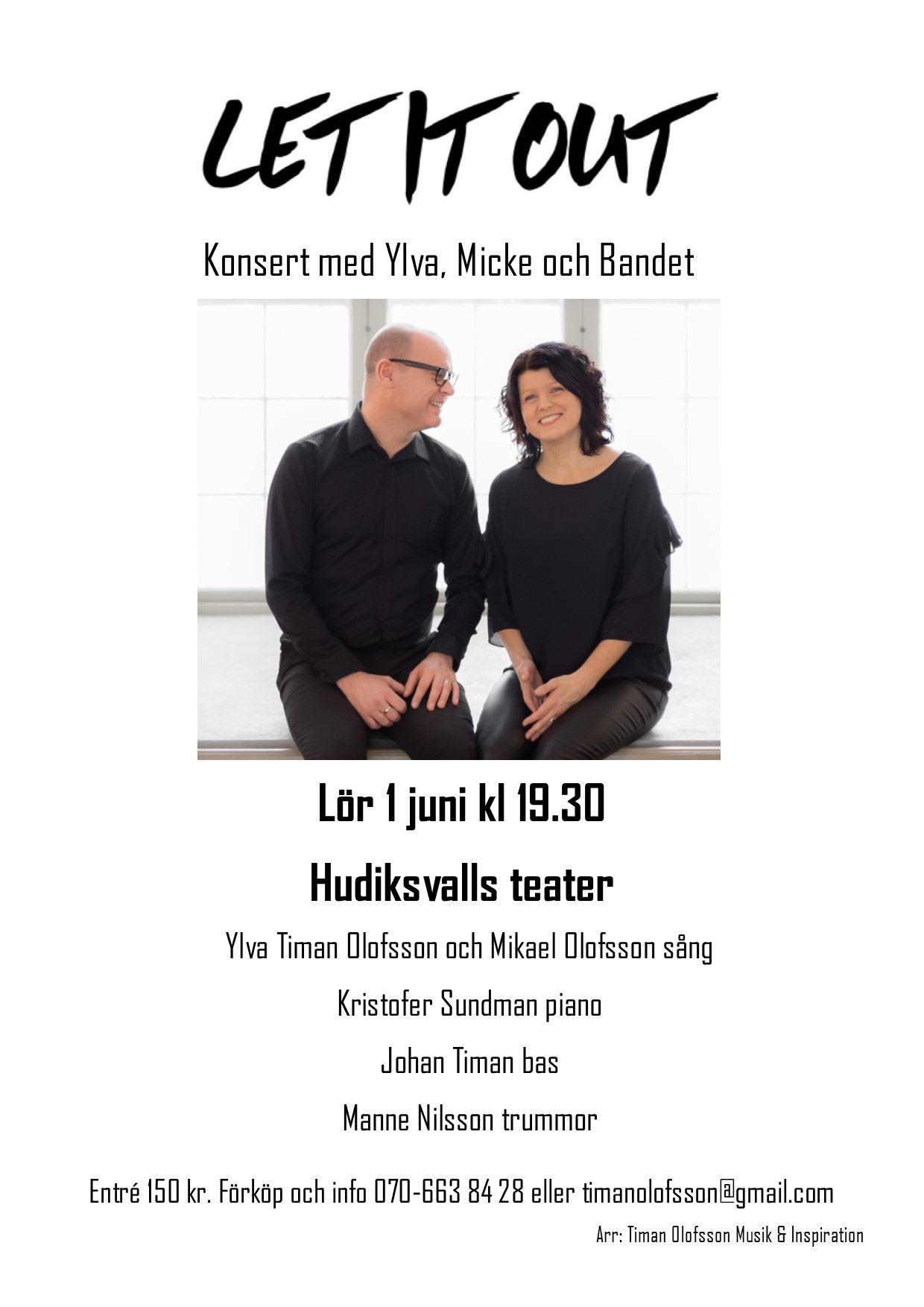 Let it out! - Konsert med Ylva, Micke och Bandet