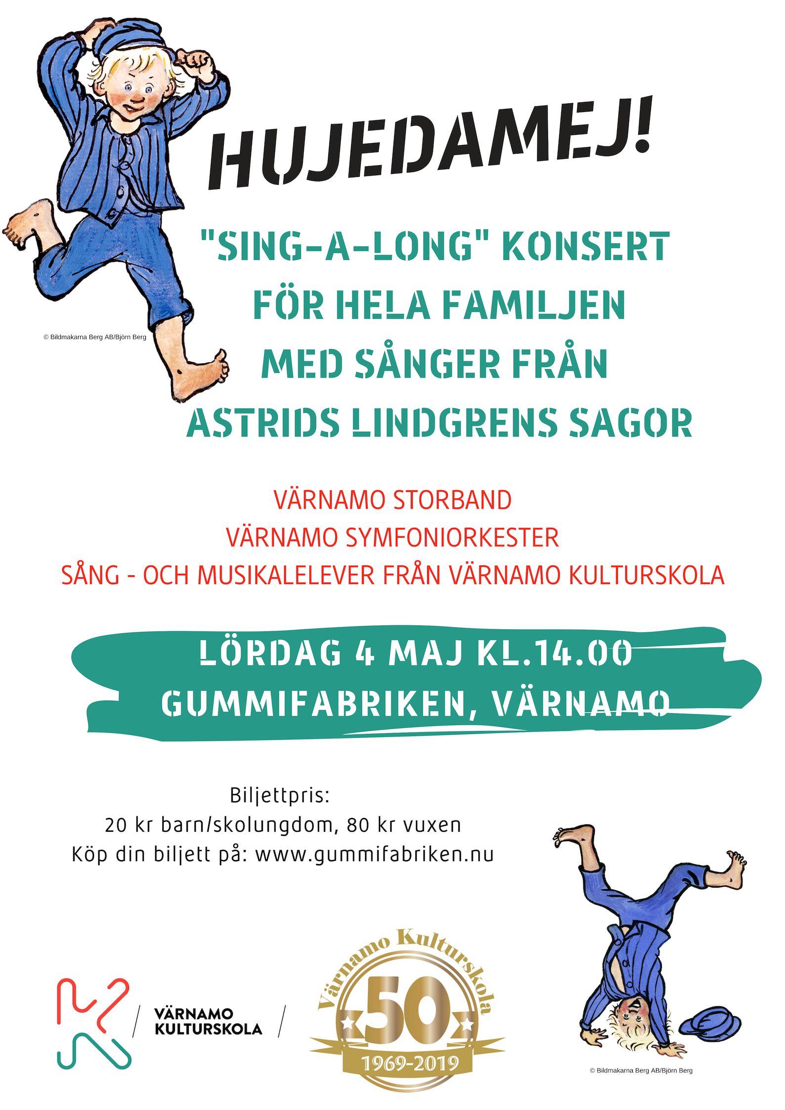 """""""HUJEDAMEJ"""" – SÅNGER FRÅN ASTRID LINDGRENS SAGOR"""