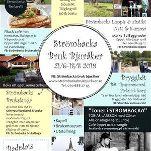 Strömbacka Bruk Bjuråker,  © Strömbacka Bruk Bjuråker, Aktiviteter sommar 2019
