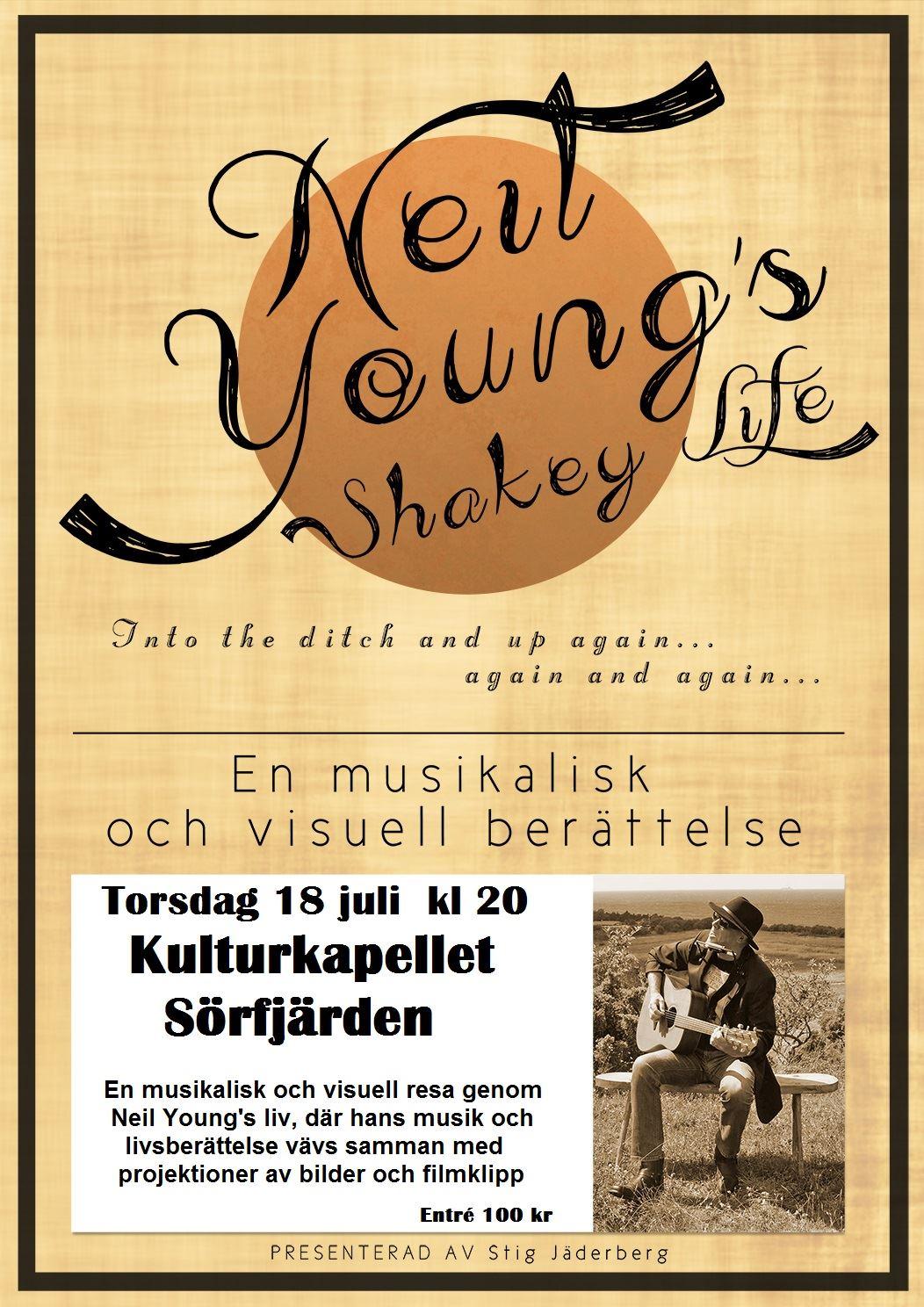 musik, sörfjärden, stig jäderberg, neil young's shakey life,  © musik, sörfjärden, stig jäderberg, neil young's shakey life, musik, sörfjärden, stig jäderberg, neil young's shakey life