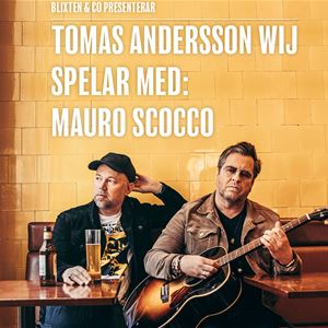 Tomas Andersson Wij med Mauro Scocco