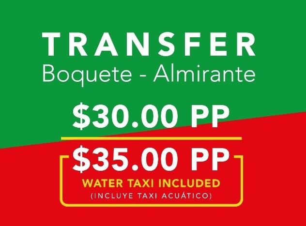 Transfer from Boquete to Almirante with Water Taxi included