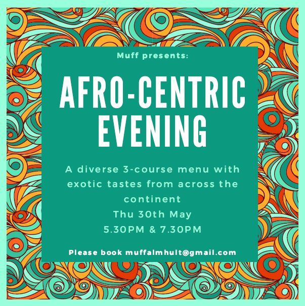 Muff: Afro-Centric Evening