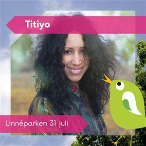 Scensommar: Titiyo