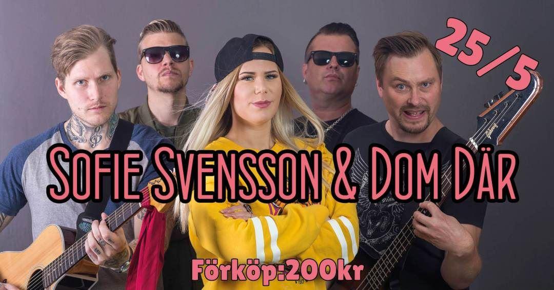 Sofie Svensson & DOM DÄR