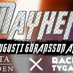 Mayhem – Rackartygarna och Skata Sweden