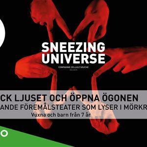 Sneezing Universe