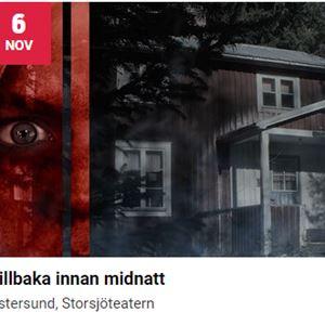 © Scenkonst Östersund, Tillbaka innan midnatt