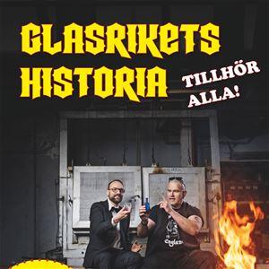 Föredrag: Glasrikets historia tillhör alla