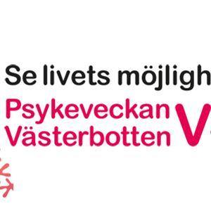 Psykeveckan i Malå - Lev ut!