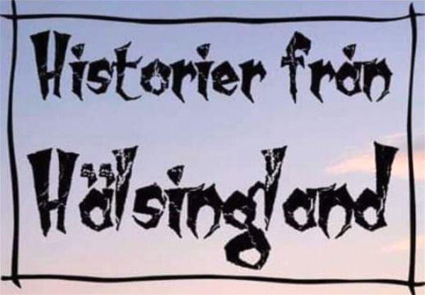 """Berättarkväll med """"Historier från Hälsingland"""""""