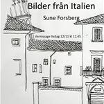 Konstutställning: Sune Forsberg - Bilder från Italien