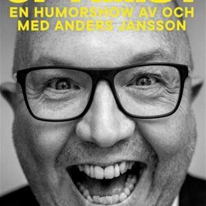 Humor: Radikal optimist - en humorshow av och med Anders Jansson