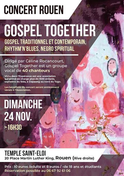 """Concert caritatif """"Gospel Together"""" Rouen, le dimanche 24 novembre"""