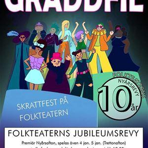 Folkteaterns jubileumsrevy GRÄDDFIL!