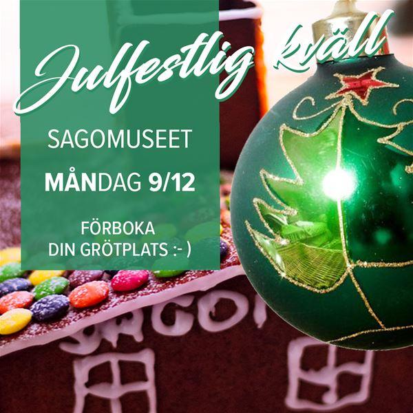 Julfestlig kväll på Sagomuseet