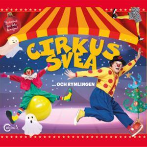 Cirkus Svea ... och Rymlingen