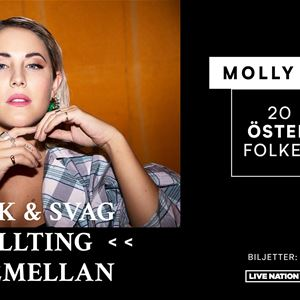 © Copy: For Events AB och Live Nation Sweden, FRAMFLYTTAD / Molly Sandén- Stark & svag & allting däremellan /