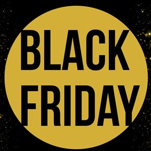 BLACK FRIDAY 29 november