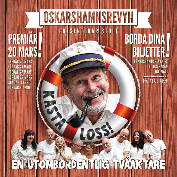 Oskarshamnsrevyn - Kasta Loss!