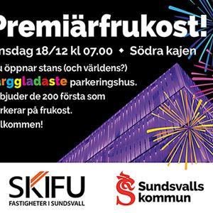 Vi bjuder på premiärfrukost i Sundsvalls nya parkeringshus