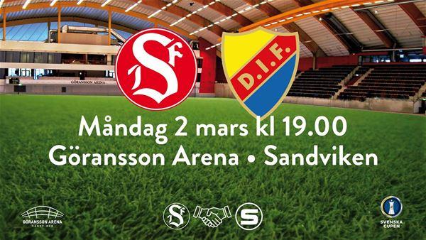 Svenska cupen - Sandvikens IF möter Djurgårdens IF