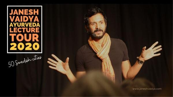 Föreläsning med Janesh Vaidya- The Power of Ayurveda in your life