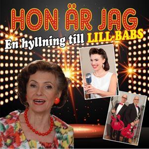 Hon är jag -  En hyllning till Lill-Babs - Hedemora